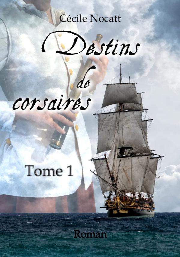 Destins de corsaires tome 1